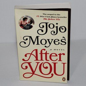 After You by Jojo Moyes (Book 2 of Me Before You)